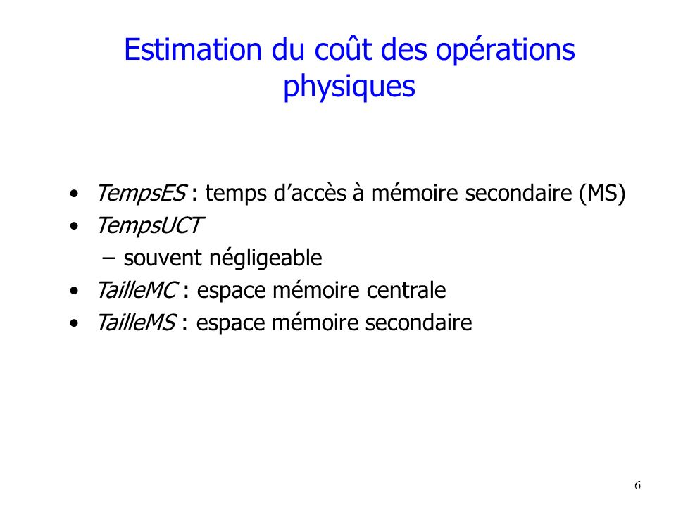 Estimation du coût des opérations physiques