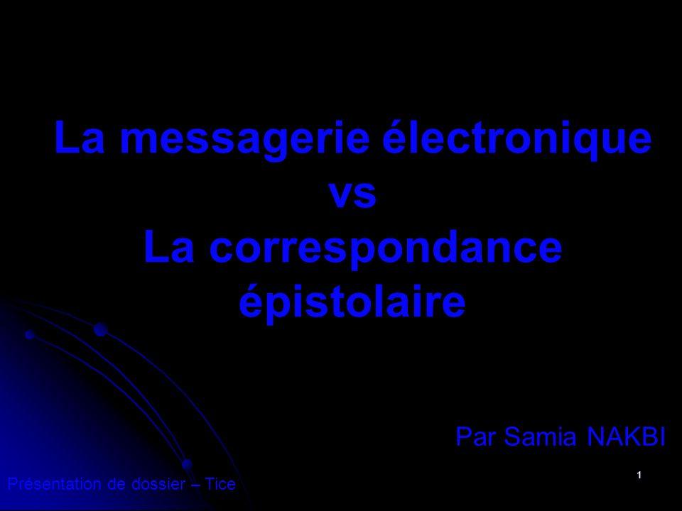 La messagerie électronique vs La correspondance épistolaire