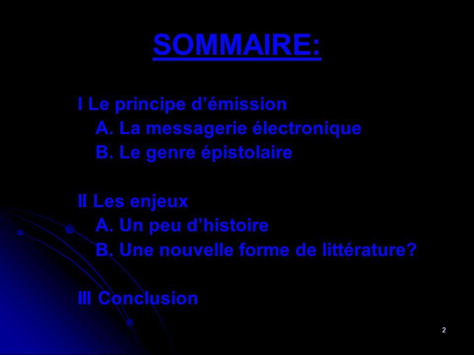 SOMMAIRE: I Le principe d'émission A. La messagerie électronique
