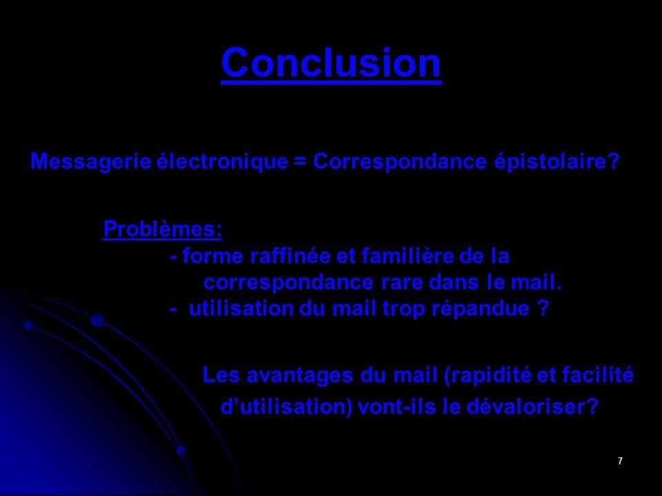 Conclusion Messagerie électronique = Correspondance épistolaire