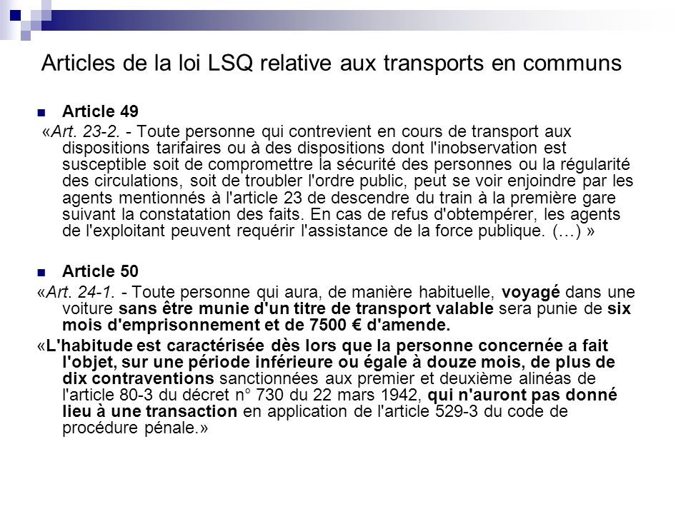 Articles de la loi LSQ relative aux transports en communs
