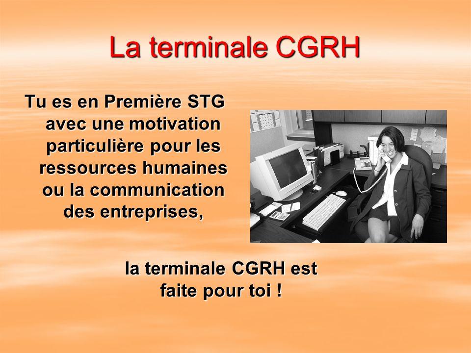 la terminale CGRH est faite pour toi !
