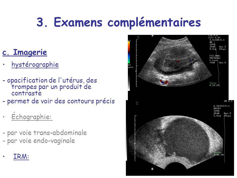 3. Examens complémentaires