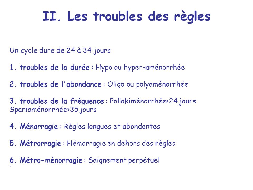 II. Les troubles des règles