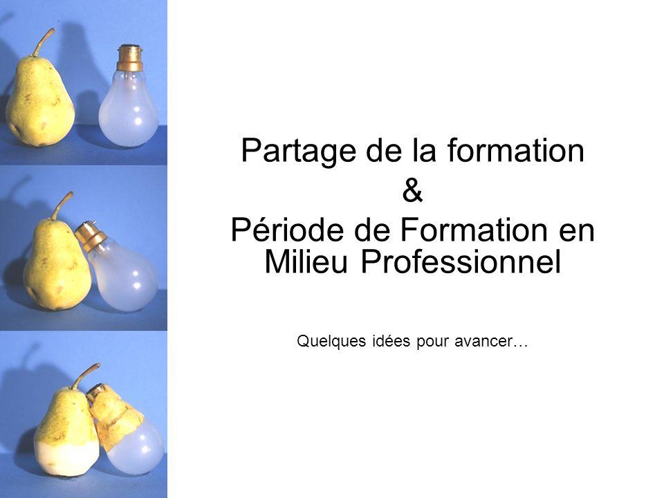 Partage de la formation & Période de Formation en Milieu Professionnel