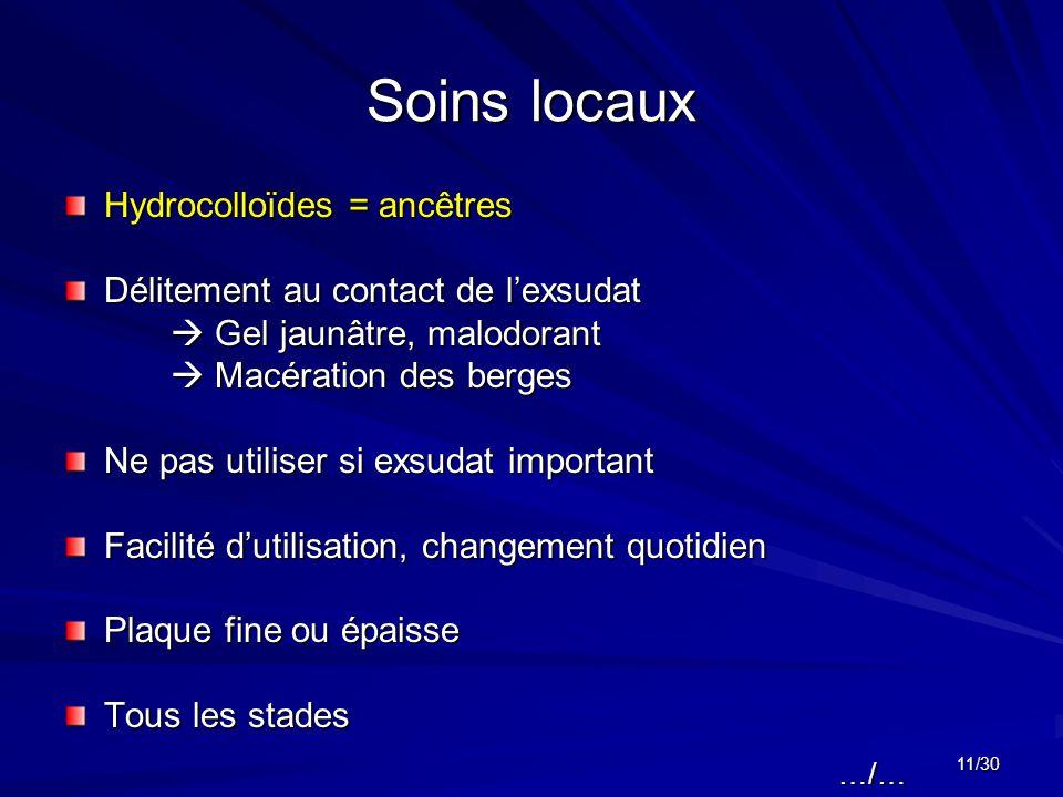 Soins locaux Hydrocolloïdes = ancêtres