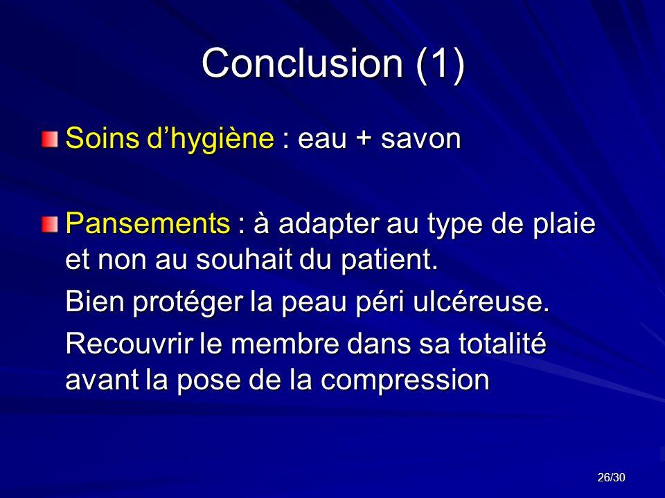 Conclusion (1) Soins d'hygiène : eau + savon