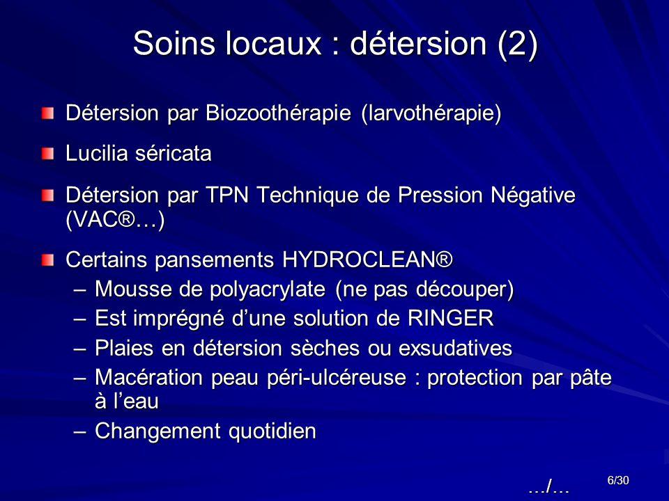 Soins locaux : détersion (2)