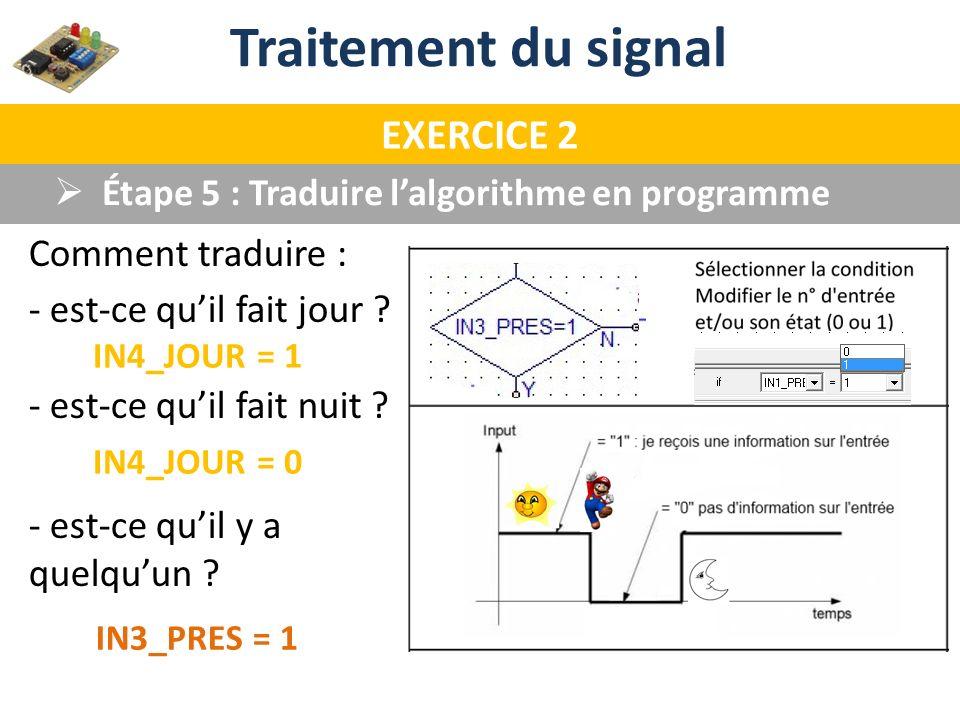 Traitement du signal EXERCICE 2 Comment traduire :