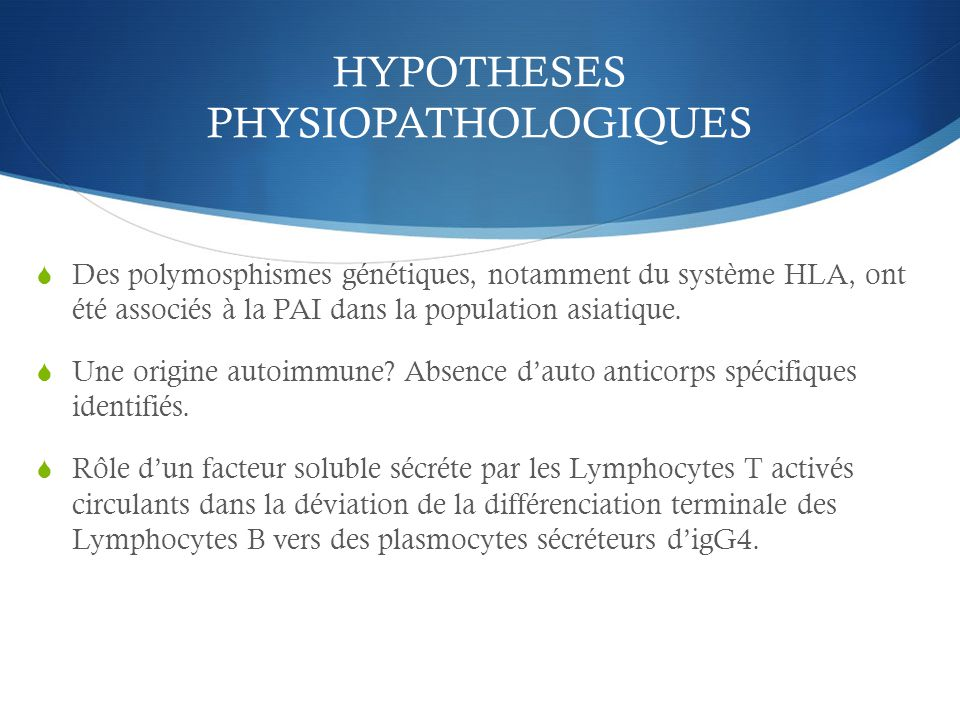HYPOTHESES PHYSIOPATHOLOGIQUES
