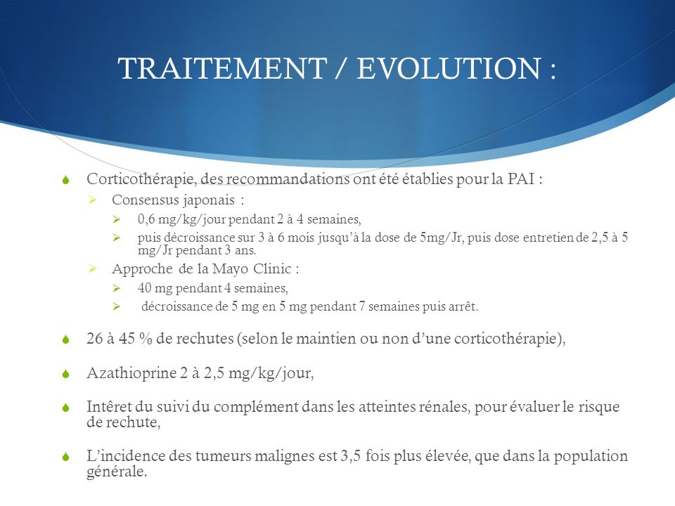 TRAITEMENT / EVOLUTION :
