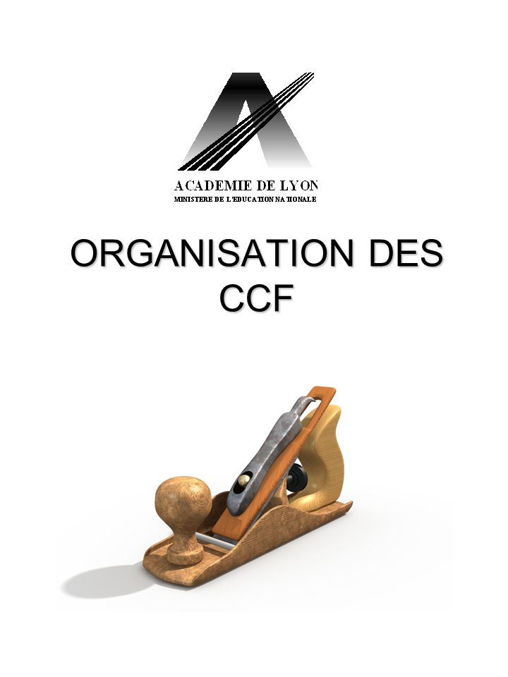 ORGANISATION DES CCF