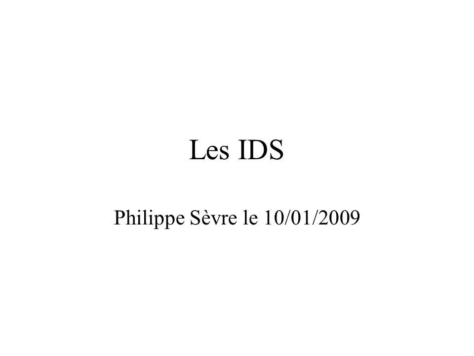 Les IDS Philippe Sèvre le 10/01/2009