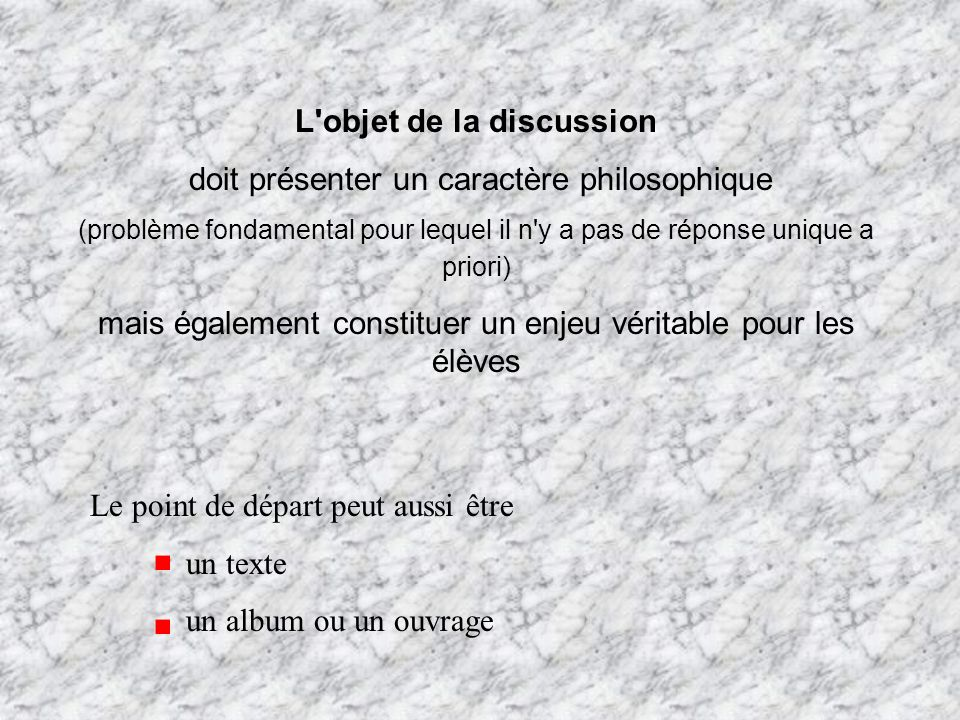 L objet de la discussion