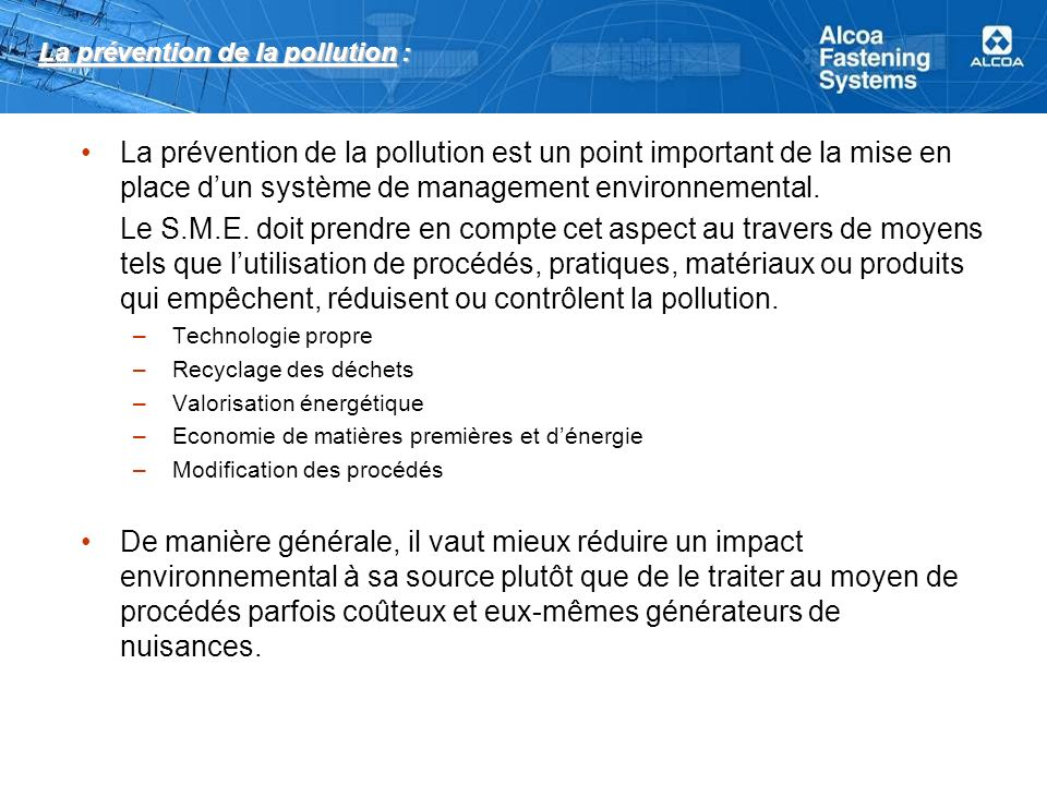 La prévention de la pollution :