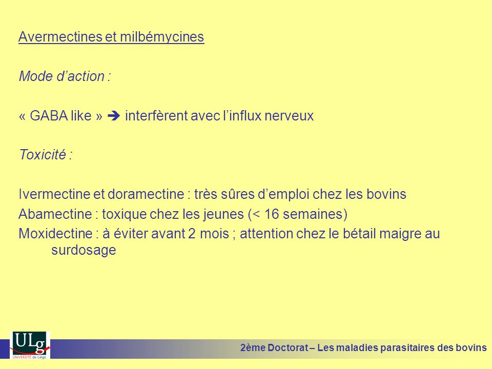 Avermectines et milbémycines Mode d'action :