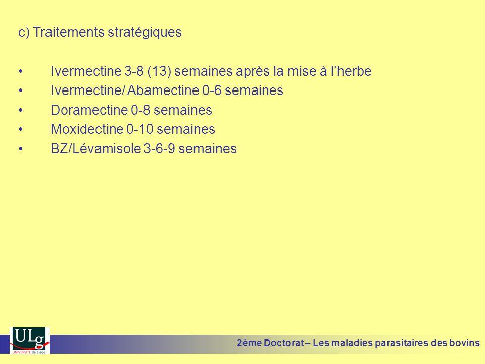 c) Traitements stratégiques
