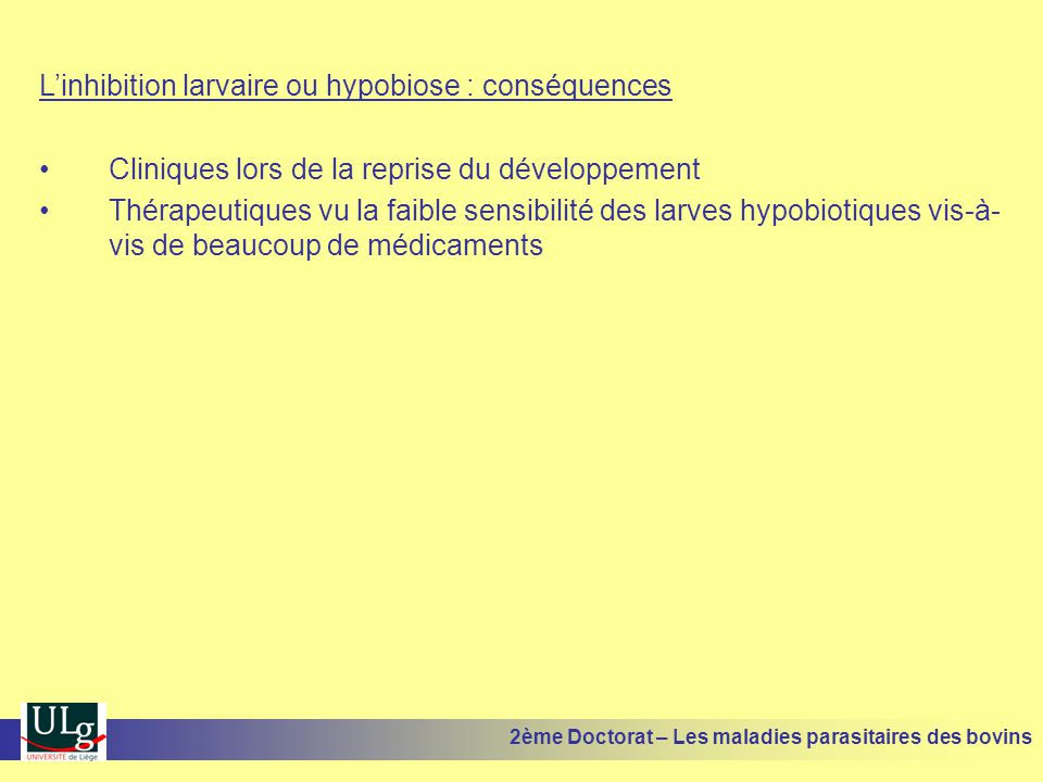 L'inhibition larvaire ou hypobiose : conséquences