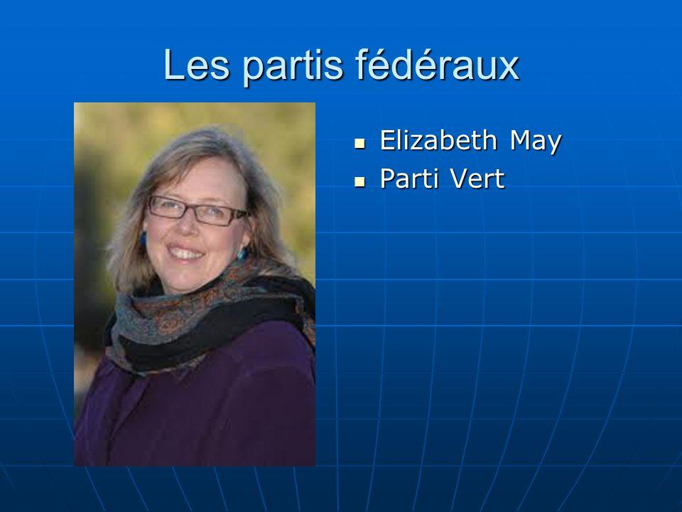 Les partis fédéraux Elizabeth May Parti Vert