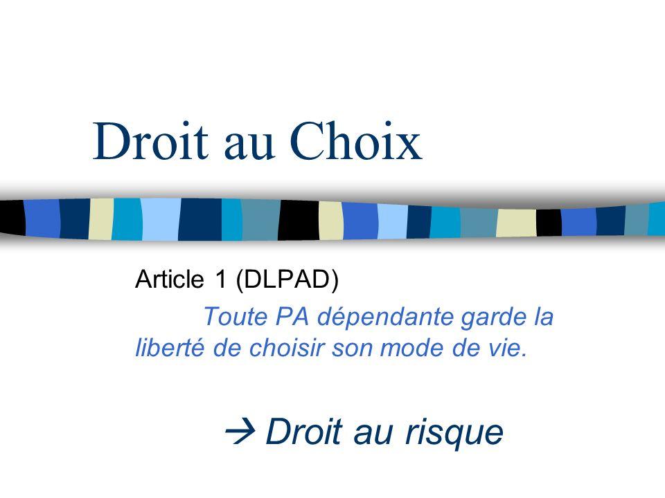 Droit au Choix  Droit au risque Article 1 (DLPAD)