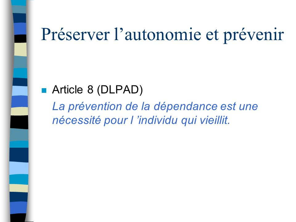 Préserver l'autonomie et prévenir