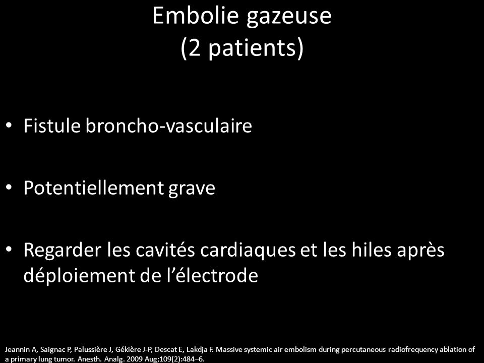 Embolie gazeuse (2 patients)