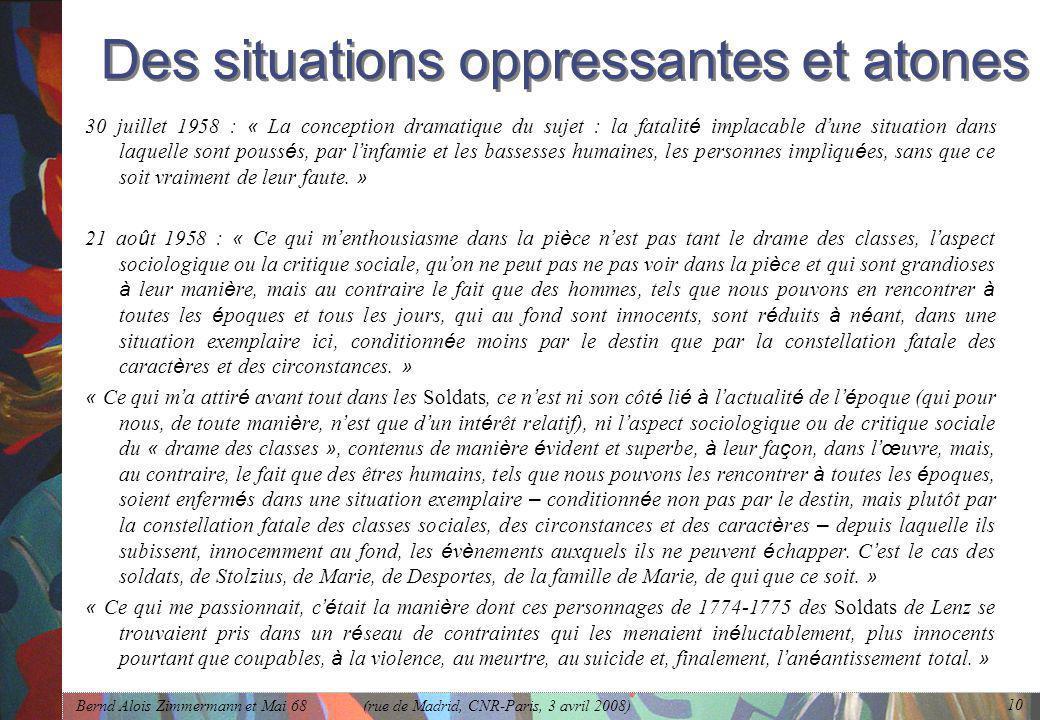 Des situations oppressantes et atones