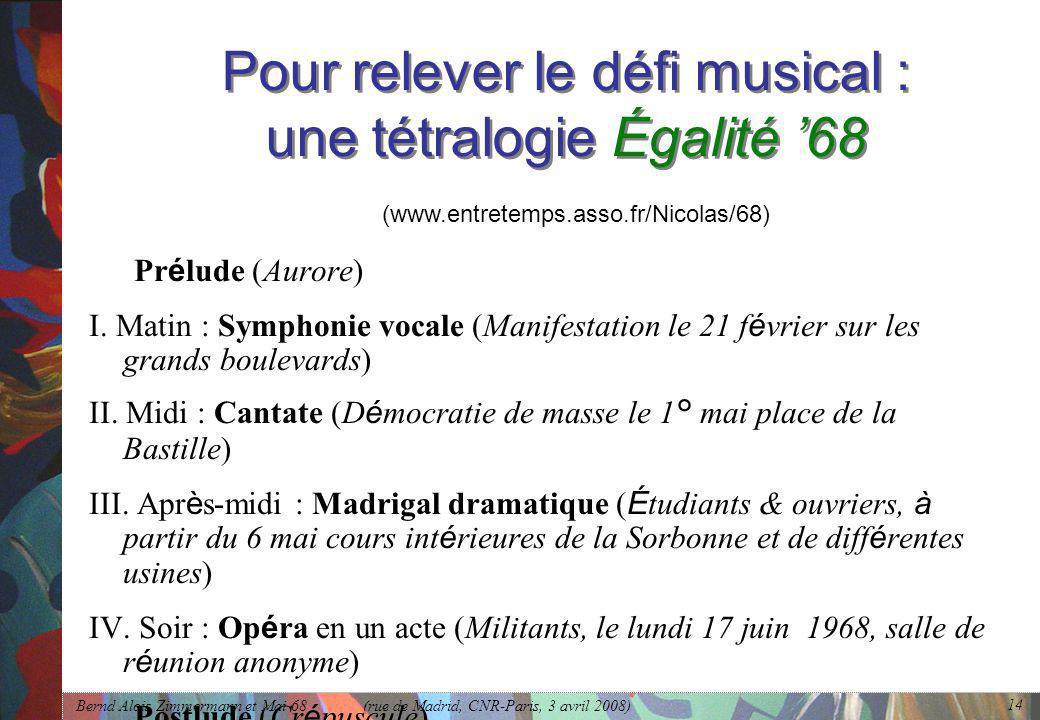 Pour relever le défi musical : une tétralogie Égalité '68