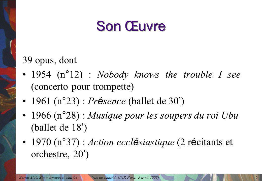 Son Œuvre 39 opus, dont. 1954 (n°12) : Nobody knows the trouble I see (concerto pour trompette) 1961 (n°23) : Présence (ballet de 30')