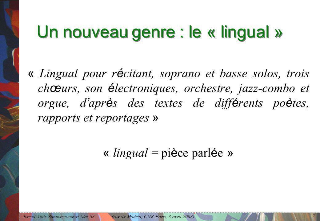Un nouveau genre : le « lingual »