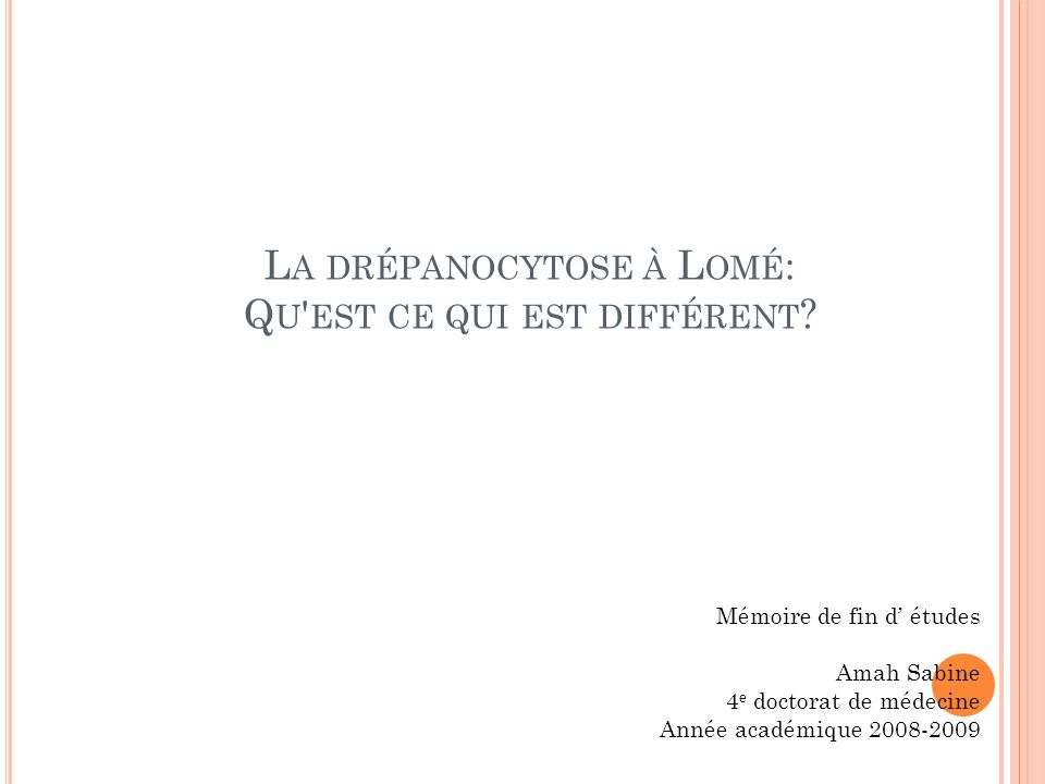 La drépanocytose à Lomé: Qu est ce qui est différent