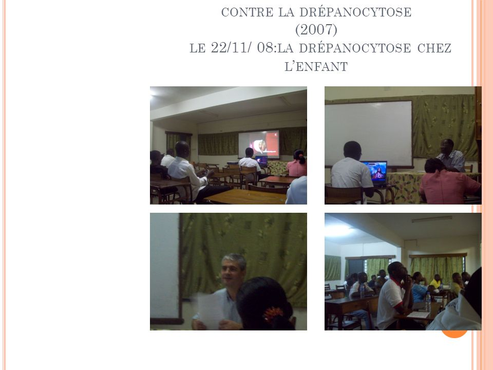 ATLD: association togolaise de lutte contre la drépanocytose (2007) le 22/11/ 08:la drépanocytose chez l'enfant