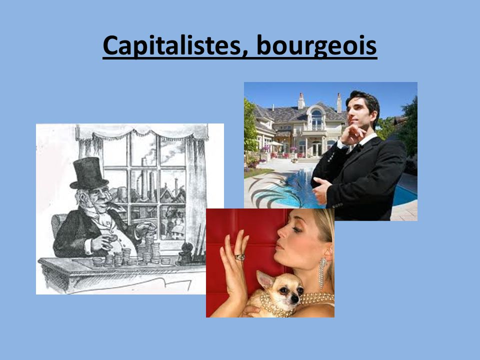 Capitalistes, bourgeois