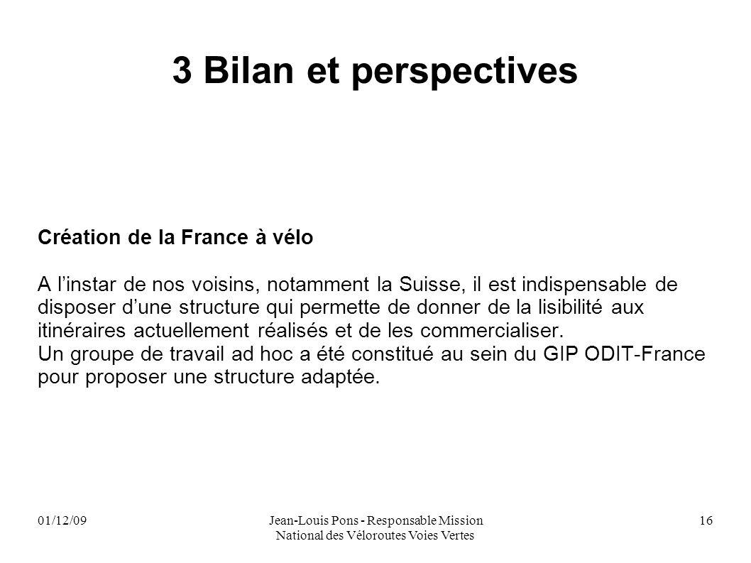 3 Bilan et perspectives Création de la France à vélo