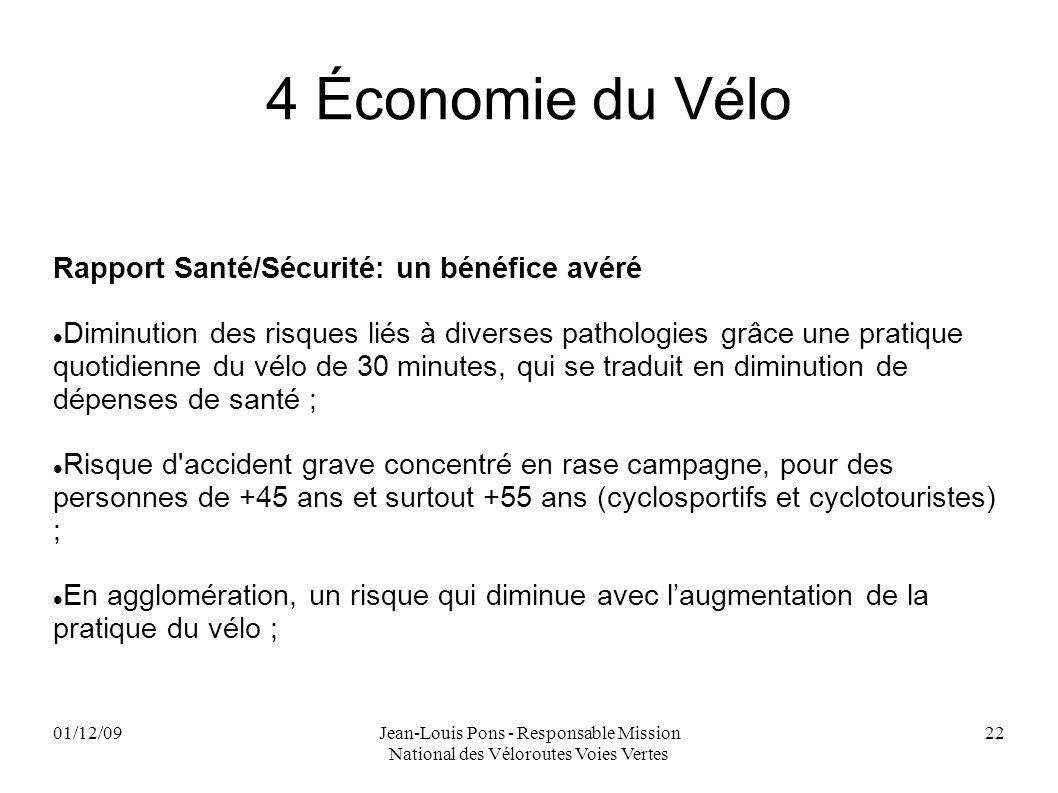 4 Économie du Vélo Rapport Santé/Sécurité: un bénéfice avéré