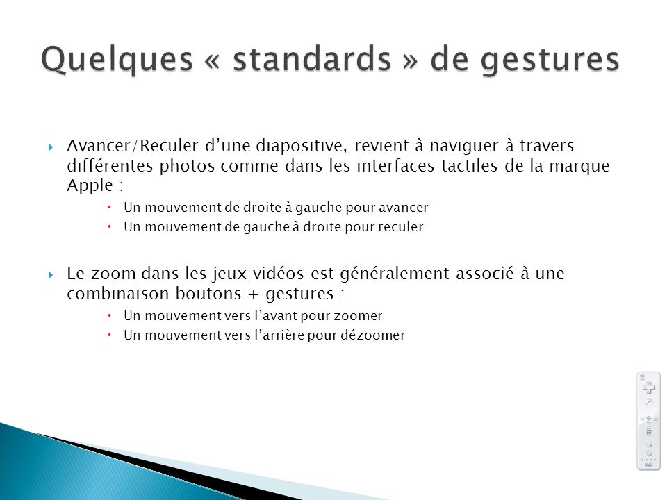 Quelques « standards » de gestures