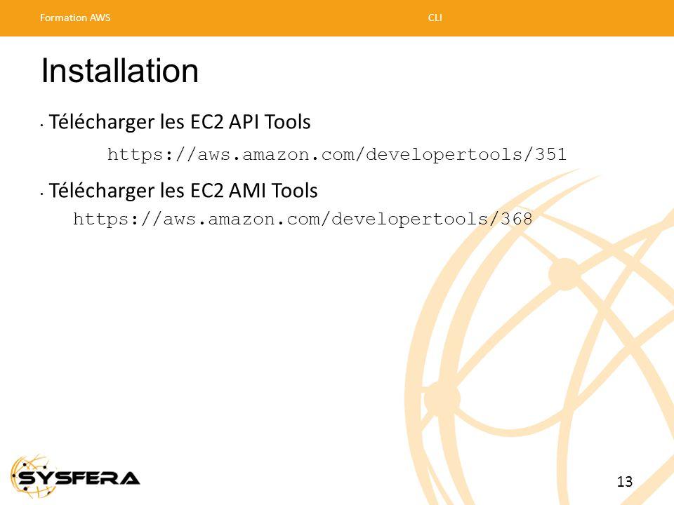 Installation Télécharger les EC2 API Tools