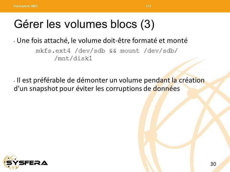 Gérer les volumes blocs (3)