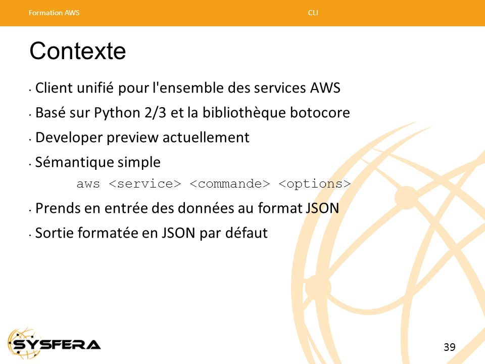 Contexte Client unifié pour l ensemble des services AWS