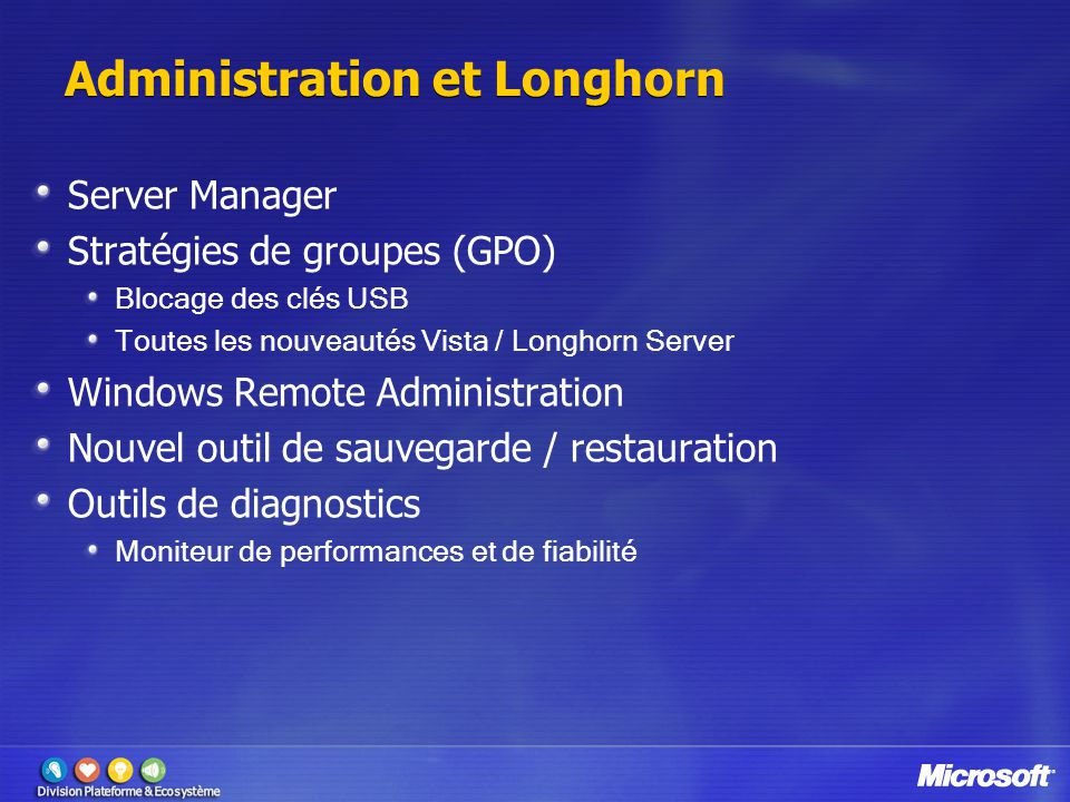 Administration et Longhorn