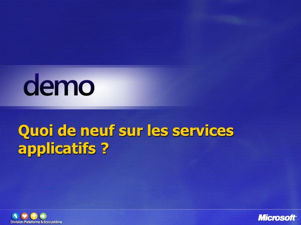 Quoi de neuf sur les services applicatifs