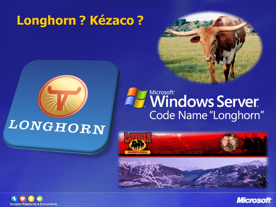 4/2/2017 3:22 PM Longhorn Kézaco © 2005 Microsoft Corporation. All rights reserved.