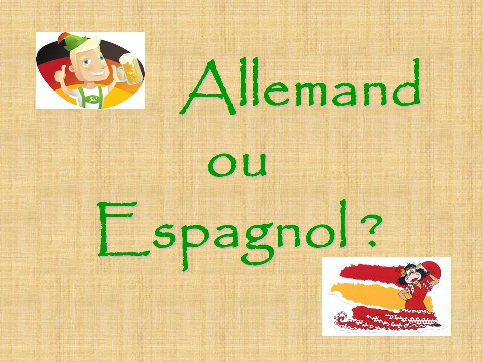 Allemand ou Espagnol