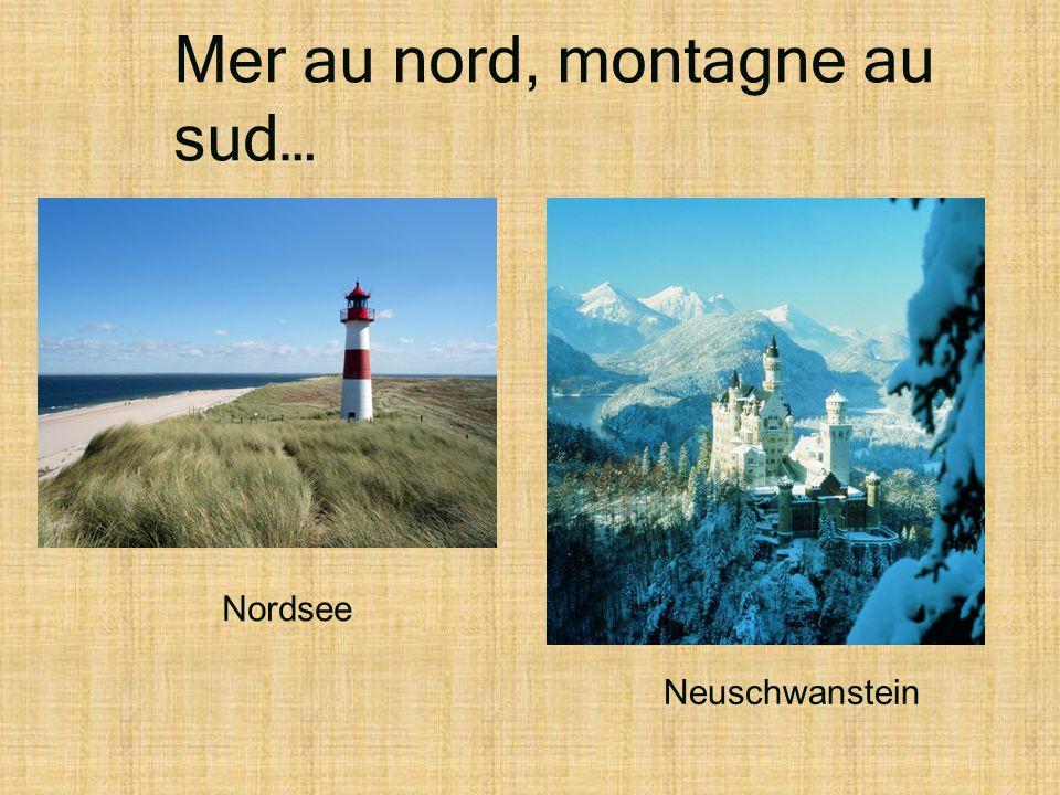 Mer au nord, montagne au sud…