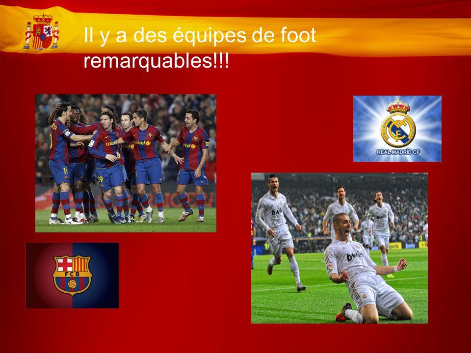 Il y a des équipes de foot remarquables!!!
