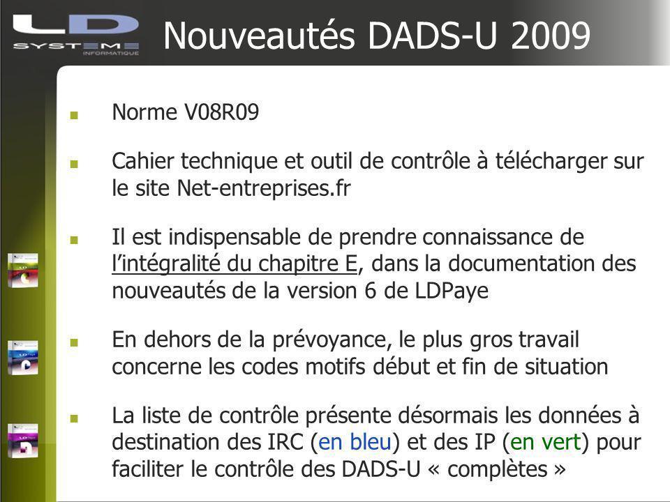 Nouveautés DADS-U 2009 Norme V08R09