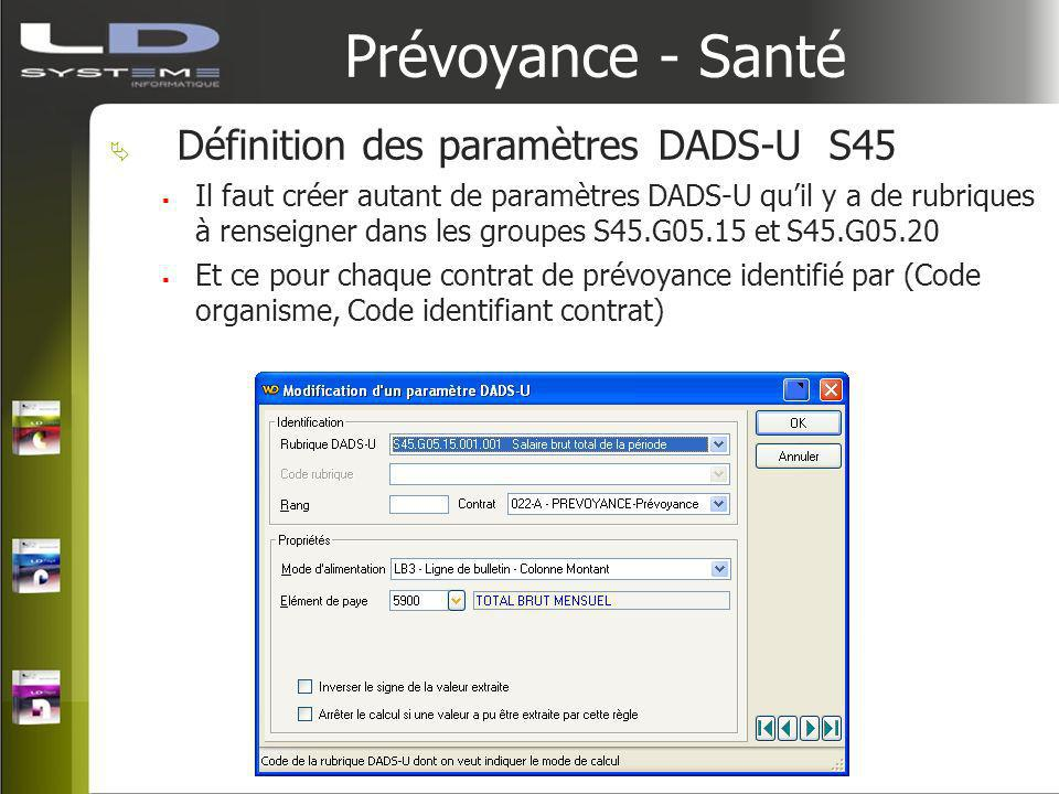 Prévoyance - Santé Définition des paramètres DADS-U S45