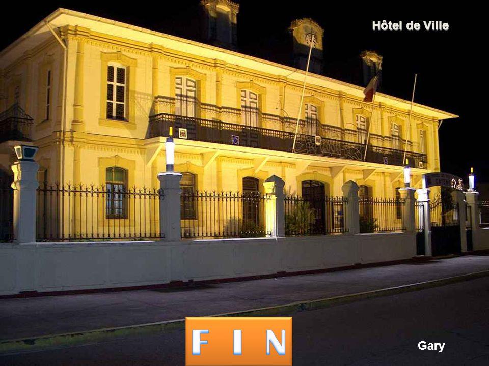 Hôtel de Ville F I N Gary