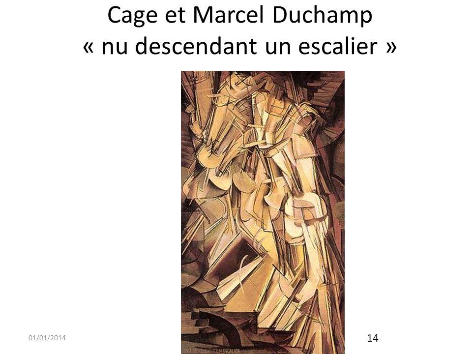 Cage et Marcel Duchamp « nu descendant un escalier »