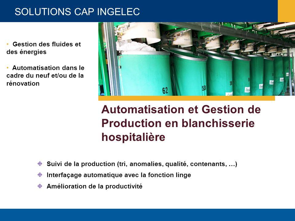 Automatisation et Gestion de Production en blanchisserie hospitalière